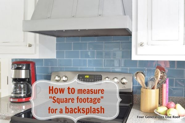 how to measure square footage for a kitchen backsplash