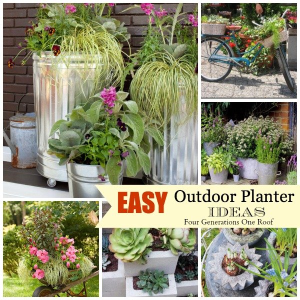 Easy creative outdoor planters four generations one roof for Outdoor planter ideas