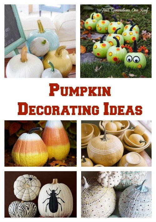 Pumpkin Decorating Ideas Four Generations One Roof