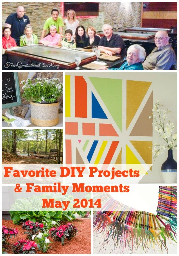 May 2014 favorite projects + family fun