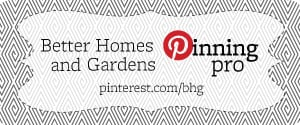 better homes and garden pinterest pinner