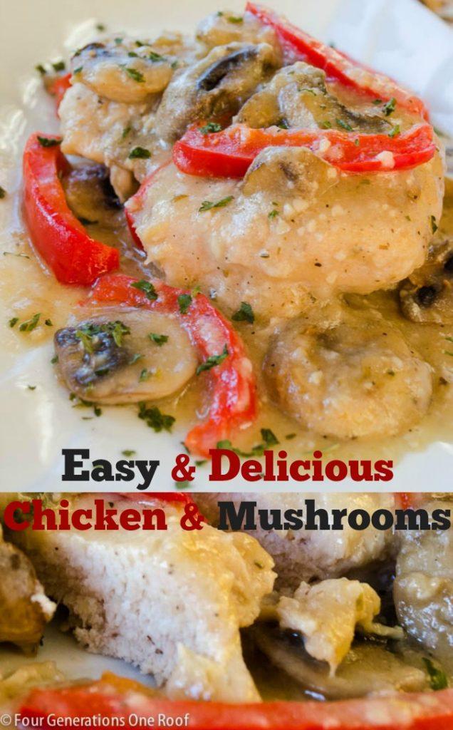 Easy Delicious chicken and mushroom recipe