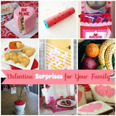 Try This!  9 Fun Valentine Surprises for Your Family