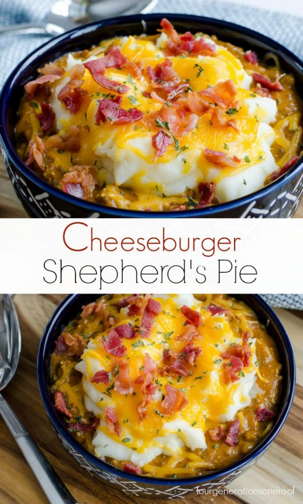 Bacon Cheeseburger Shepherds Pie Four Generations One Roof