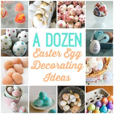 TRY THIS:  a Dozen Easter Egg Ideas