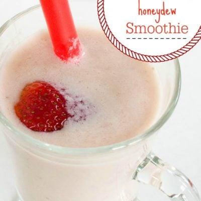 Strawberry Smoothie + honeydew