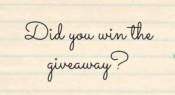 did you win the giveaway graphic