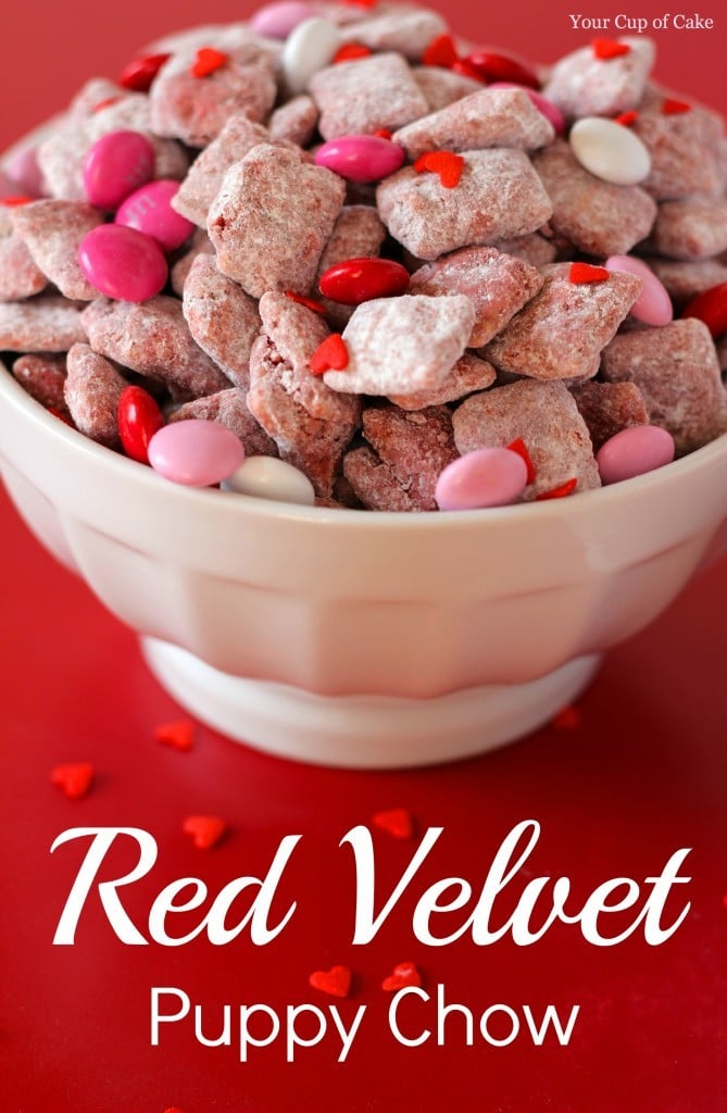 Valentine treat ideas: Red Velvet Puppy Chow by Your Cup of Cake