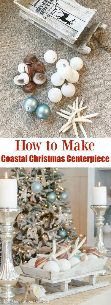 HOW TO MAKE A COASTAL CHRISTMAS CENTERPIECE | EASY CENTERPIECE IDEA