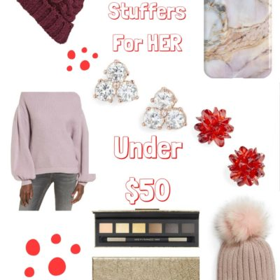Cute Stocking Stuffer Ideas For HER under $50