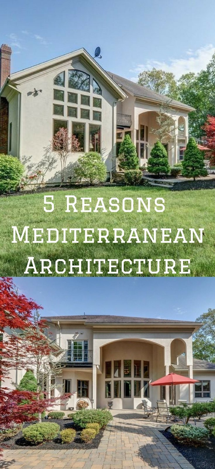 5 Reasons Mediterranean Architecture is growing on me Our New Home