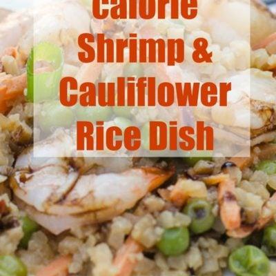 Under 400 Calories 15 minute Shrimp and Cauliflower fried rice dish