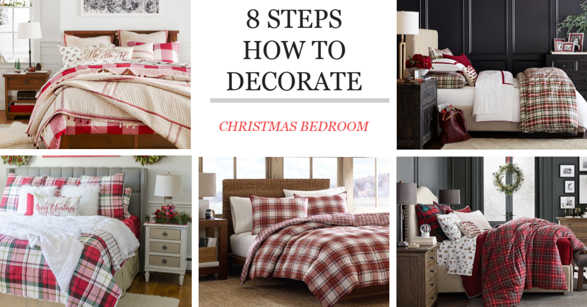 how to decorate your bedroom for christmas in 8 steps four generations one roof
