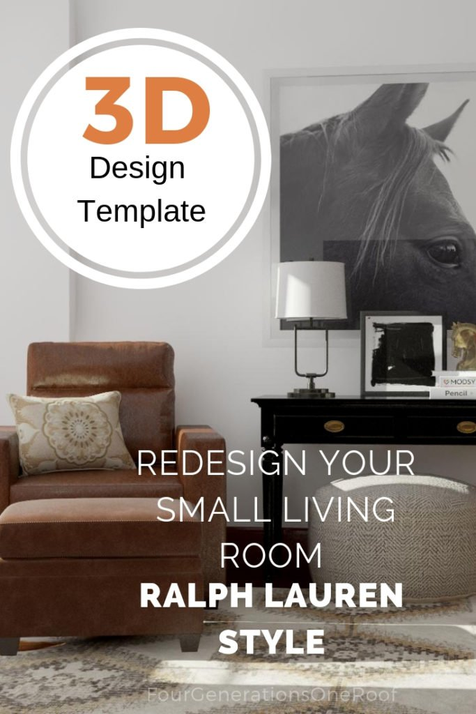 3D design template|Redesign Small Living Room | Ralph Lauren Style