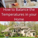 how to balance the temperatures in your home