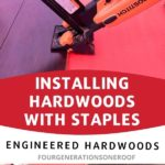 Installing hardwoods with a Bostitch Flooring Gun and Staples